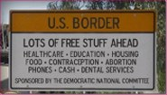 Sign at US-Mexico border enticing illegal immigratants